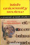 Irish university review. A journal of irish studies
