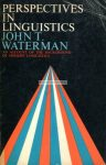 John T. Waterman: Perspectives in linguistics