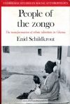 Enid Schildkrout: People of the zongo. Thet transformation of ethnic identities in Ghana