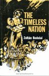 Zoltán Bodolai: The Timeless Nation. The history, literature, music, art and folklore of the Hungarian nation